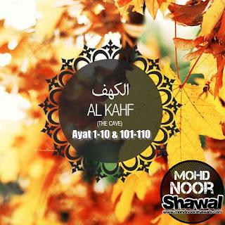 Surah Al-Kahf ayat 1-10 & 101-110