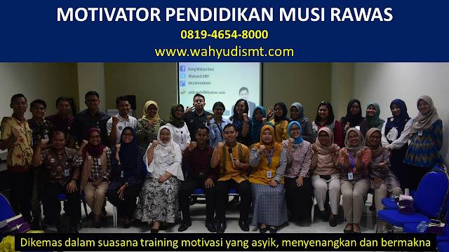 MOTIVATOR PENDIDIKAN MUSI RAWAS, modul pelatihan mengenai MOTIVATOR PENDIDIKAN MUSI RAWAS, tujuan MOTIVATOR PENDIDIKAN MUSI RAWAS, judul MOTIVATOR PENDIDIKAN MUSI RAWAS, judul training untuk karyawan MUSI RAWAS, training motivasi mahasiswa MUSI RAWAS, silabus training, modul pelatihan motivasi kerja pdf MUSI RAWAS, motivasi kinerja karyawan MUSI RAWAS, judul motivasi terbaik MUSI RAWAS, contoh tema seminar motivasi MUSI RAWAS, tema training motivasi pelajar MUSI RAWAS, tema training motivasi mahasiswa MUSI RAWAS, materi training motivasi untuk siswa ppt MUSI RAWAS, contoh judul pelatihan, tema seminar motivasi untuk mahasiswa MUSI RAWAS, materi motivasi sukses MUSI RAWAS, silabus training MUSI RAWAS, motivasi kinerja karyawan MUSI RAWAS, bahan motivasi karyawan MUSI RAWAS, motivasi kinerja karyawan MUSI RAWAS, motivasi kerja karyawan MUSI RAWAS, cara memberi motivasi karyawan dalam bisnis internasional MUSI RAWAS, cara dan upaya meningkatkan motivasi kerja karyawan MUSI RAWAS, judul MUSI RAWAS, training motivasi MUSI RAWAS, kelas motivasi MUSI RAWAS