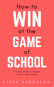 How to Win at the Game of School - Online Workshops