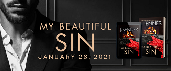 My Beautiful Sin by J. Kenner. January 26, 2021.
