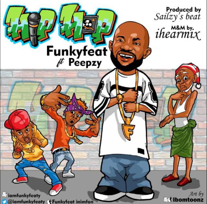 Music: FunkyFeat – Hip Hop ft Peepzy