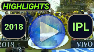 2018 IPL Matches Highlights Online