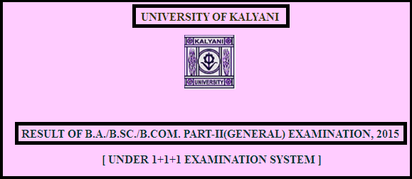 Kalyani University Part-2 General Examination Result 2015/2016