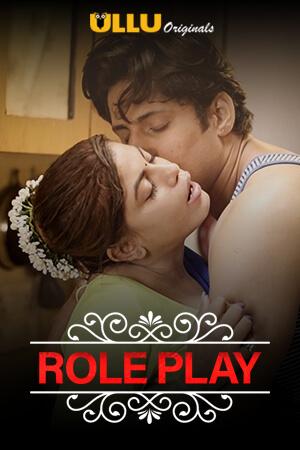 Role Play 2020 CharmSukh Ullu Web Series