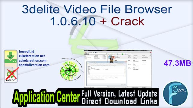 3delite Video File Browser 1.0.6.10 + Crack