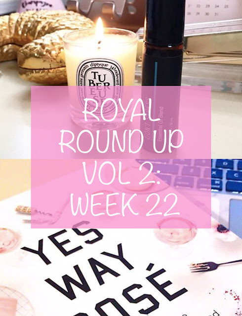 Royal Round Up, Vol 2: Week 22