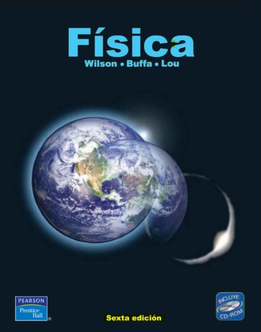 Física Wilson, Buffa, Lou 6 Edición en pdf