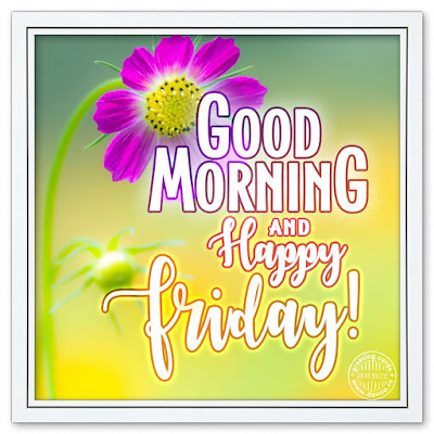 good morning happy Friday images Download