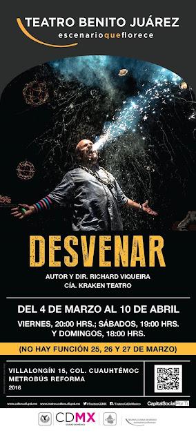 """Corta temporada de """"Desvenar"""" en el Teatro Benito Juárez"""