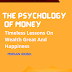The psychology of money - Book Summary - Morgan Housel