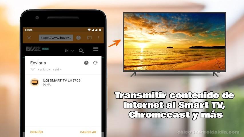 Aplicaciones Android para transmitir contenido de internet al Smart TV, Chromecast y más