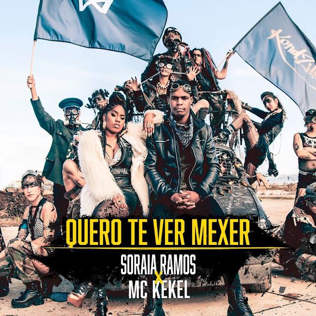 Soraia Ramos - Quero-Te Ver Mexer (feat. MC Kekel)