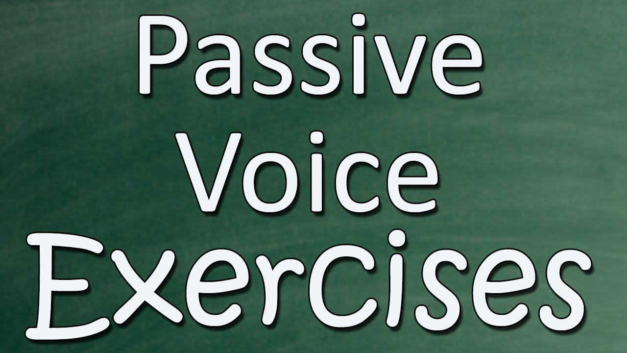 active and passive voice worksheet 1 concept and 9 exercises answer key