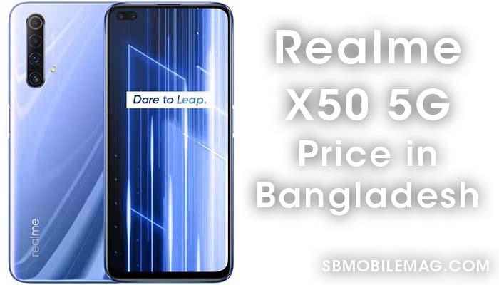 Realme X50 5G, Realme X50 5G Price, Realme X50 5G Price in Bangladesh