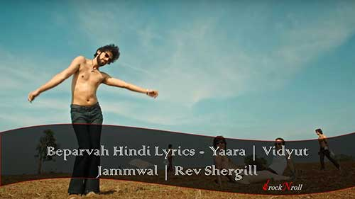 Beparvah-Hindi-Lyrics-Yaara-Vidyut-Jammwal-Rev-Shergill