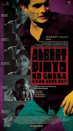 Poster Of Hindi Movie Albert Pinto Ko Gussa Kyun Aata Hai? 2019 Full HD Movie Free Download 720P Watch Online