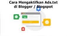 Cara Mengaktifkan Ads.txt di Blogger / Blogspot