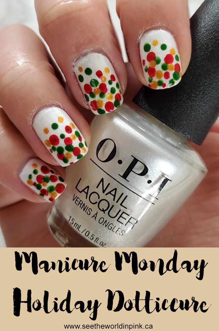 Manicure Monday - Holiday Dotticure Nails