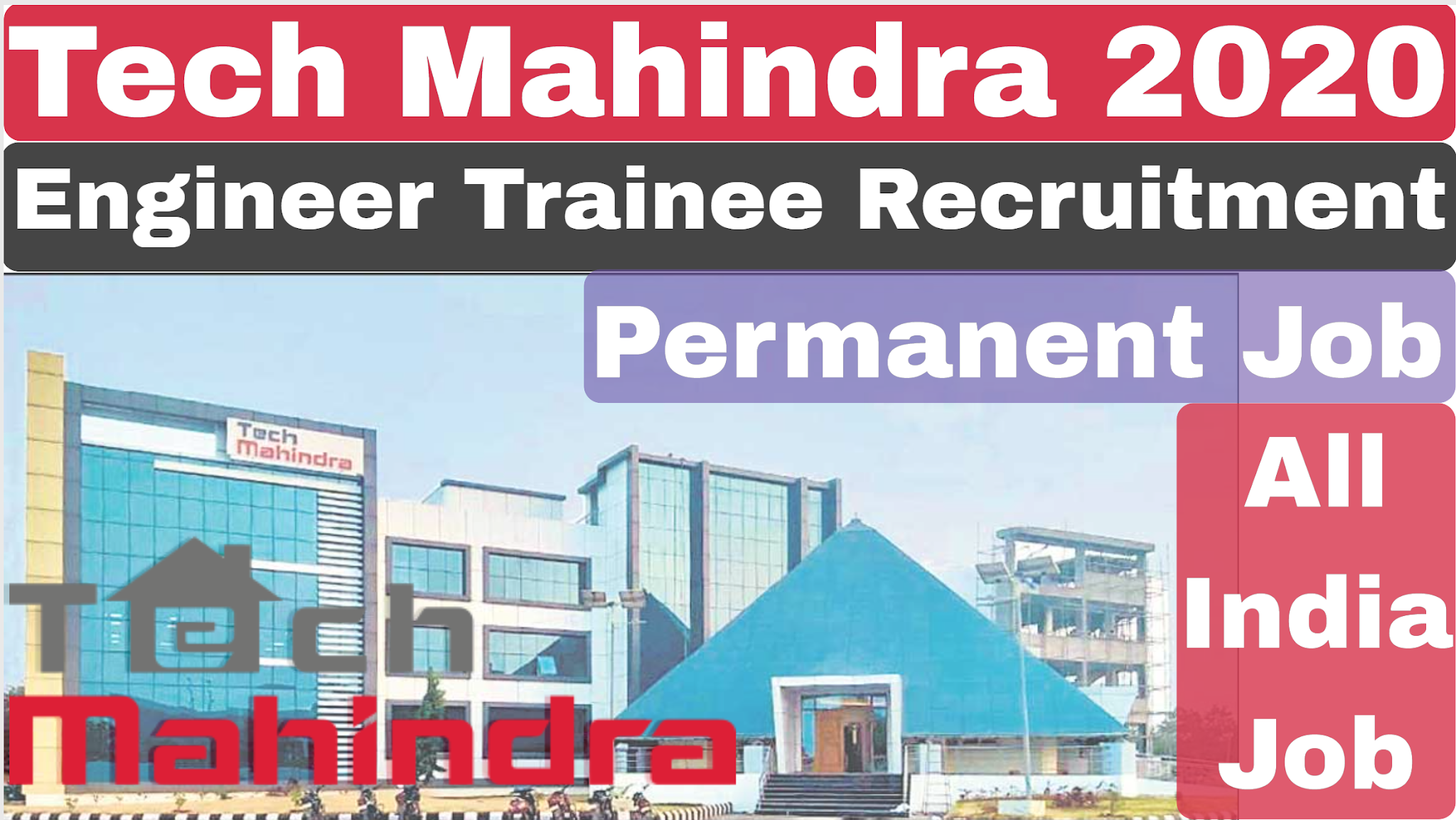 Tech Mahindra Engineer Trainee 2020 All Branch Freshers Private Job Technical Department