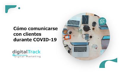 Cómo comunicarse con clientes durante COVID-19