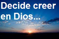 Decide creer en Dios