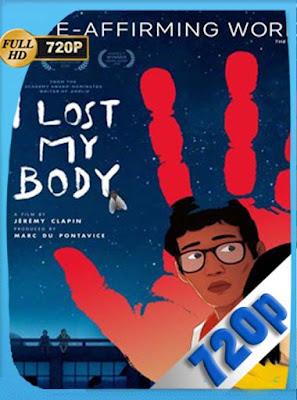Perdí mi cuerpo (2019) HD[720P] latino[GoogleDrive] DizonHD