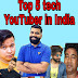 Top 5 tech YouTubers in India