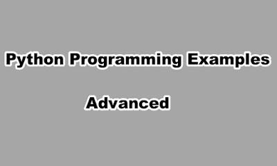 Python Programming Examples Advanced