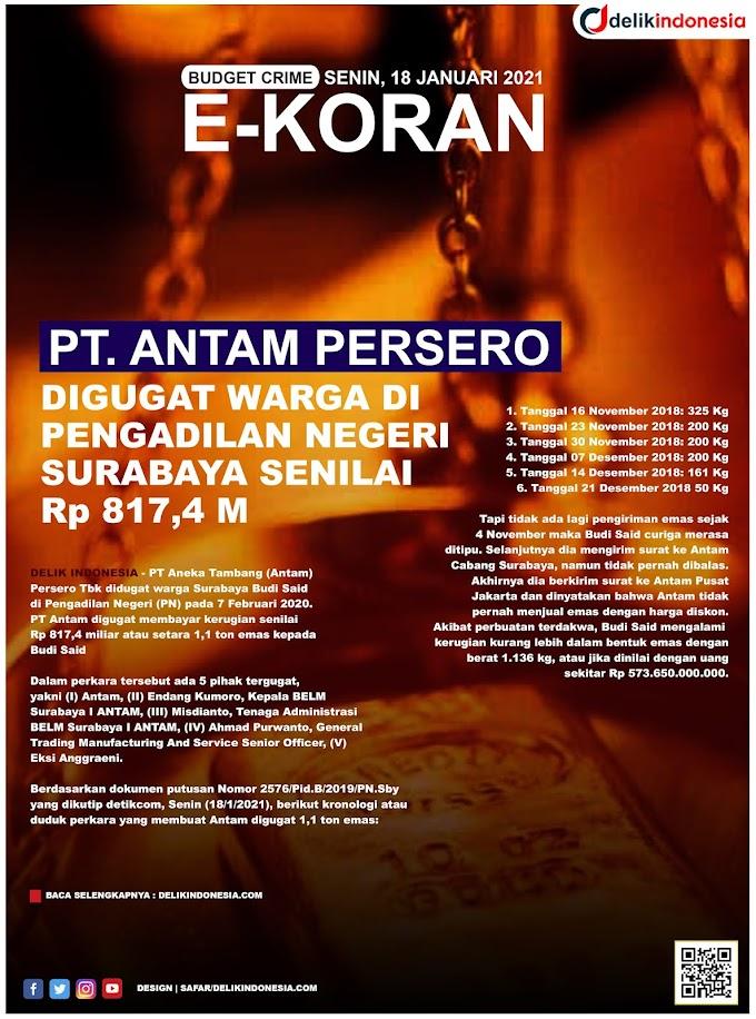 PT. ANTAM Persero di Gugat Warga Surabaya 1,1 Ton Emas