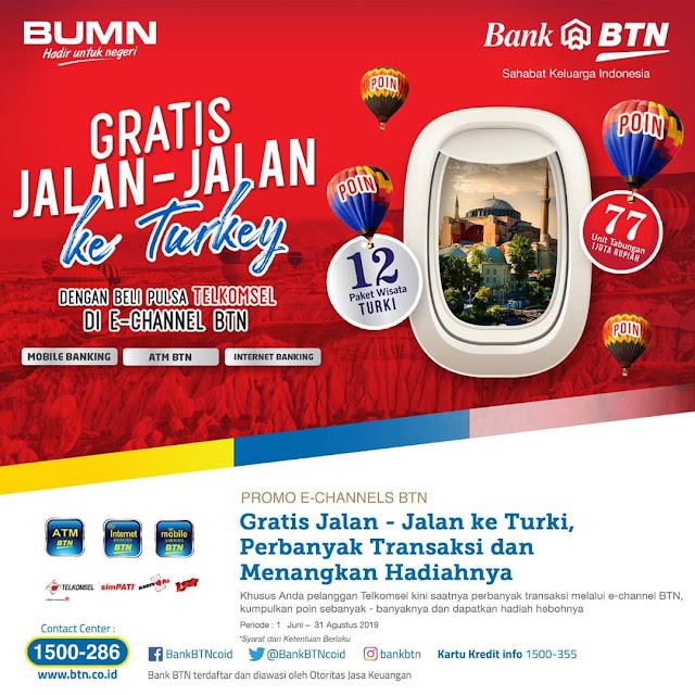 #BankBTN - Promo Beli Pulsa Telkomsel di Echannel Bisa Gratis Jalan-Jalan Ke Turkey (s.d 31 Agustus 2019)