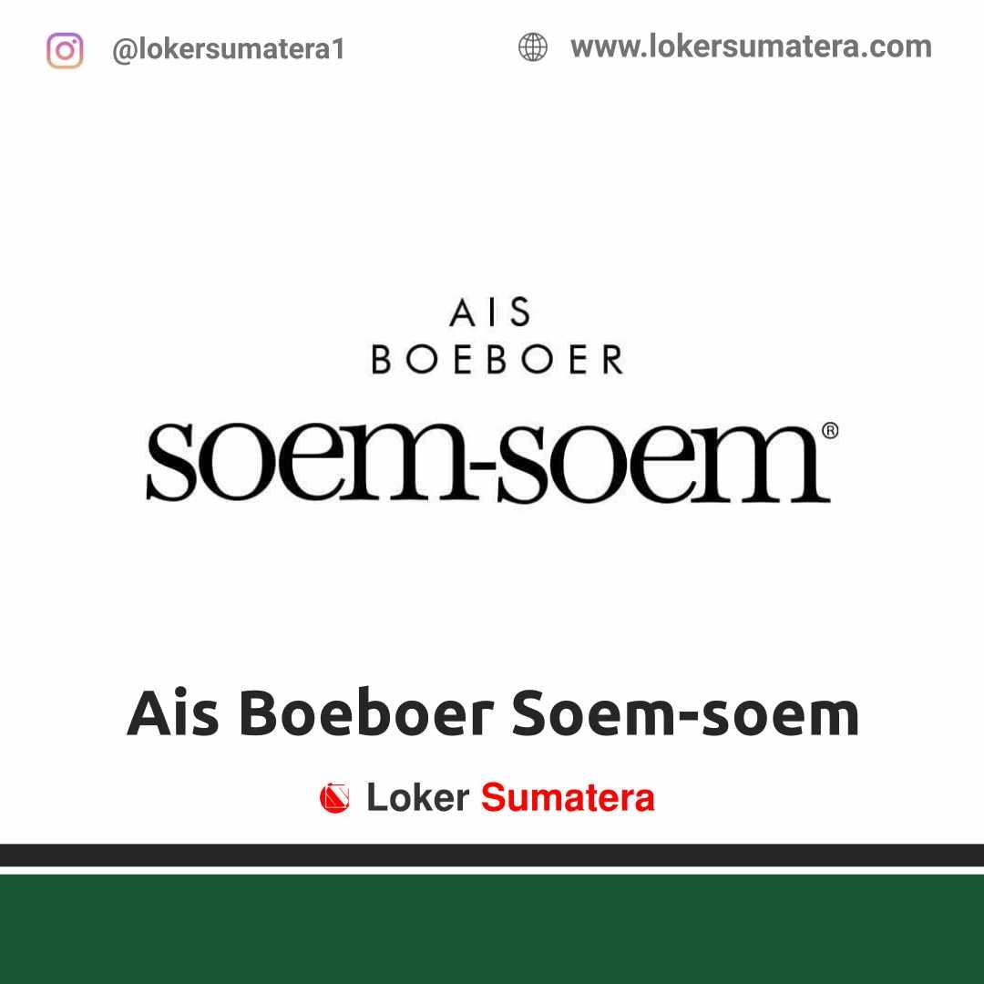 Lowongan Kerja Jambi: Ais Boeboer Soem-soem April 2021