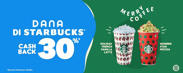 #Starbucks - #Promo Cashback 30% Hingga 20K Pakai Dana (s.d 31 Jan 2020)