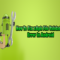 How To Fix XAPK File Validation Failed Error In Android? | TEST