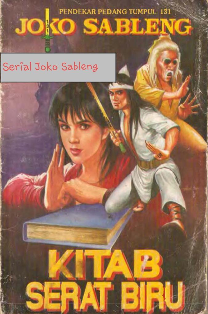 Cerita silat serial Joko Sableng Pendekar Pedang Tumpul 131
