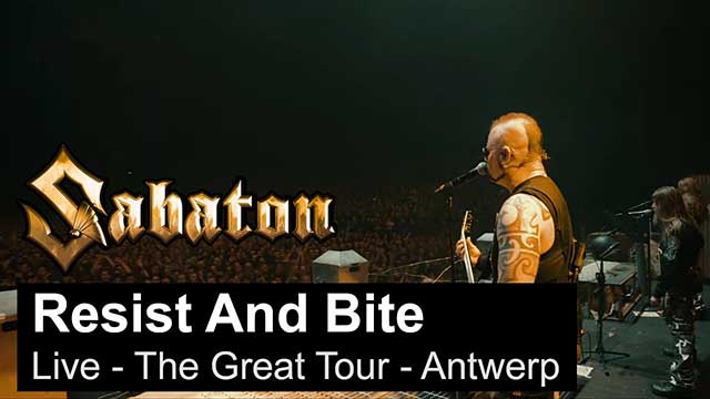 "Sabaton - ""Resist and Bite"" (Live - The Great Tour - Antwerp)"