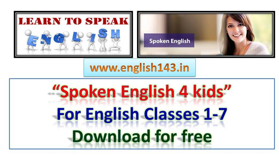 Spoken English Book for Kids from classes 1 to 7 ~ HARINATH VEMULA