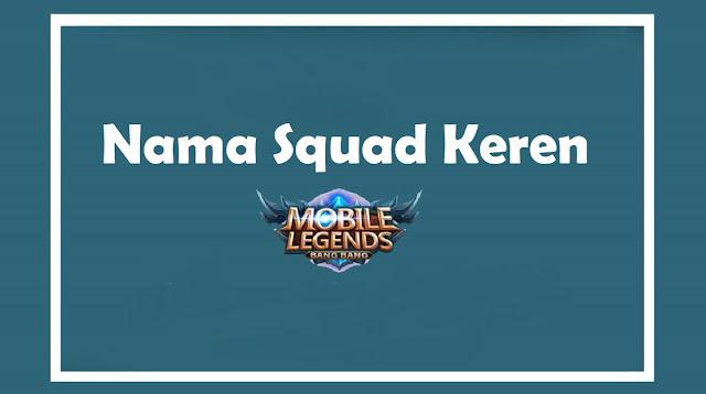 Nama Squad Keren ML