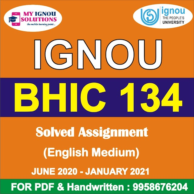 BHIC 134 Solved Assignment 2020-21