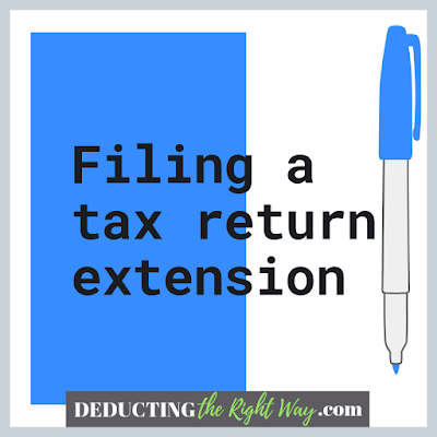 file an IRS extension form | www.deductingtherightway.com