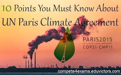 10 Points You Must Know About UN Paris Climate Agreement (#climatechange)(#environment)(#zerocarbonemission)(#eduvictors)(#upsc)(#compete4exams)