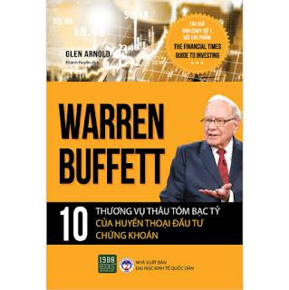 Warren Buffett - 10 Thương Vụ Thâu Tóm Bạc Tỷ Của Huyền Thoại Đầu Tư Chứng Khoán ebook PDF-EPUB-AWZ3-PRC-MOBI