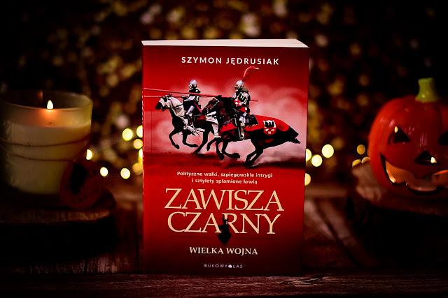 """Szymon Jędrusiak - """"Zawisza Czarny. Wielka Wojna"""""""