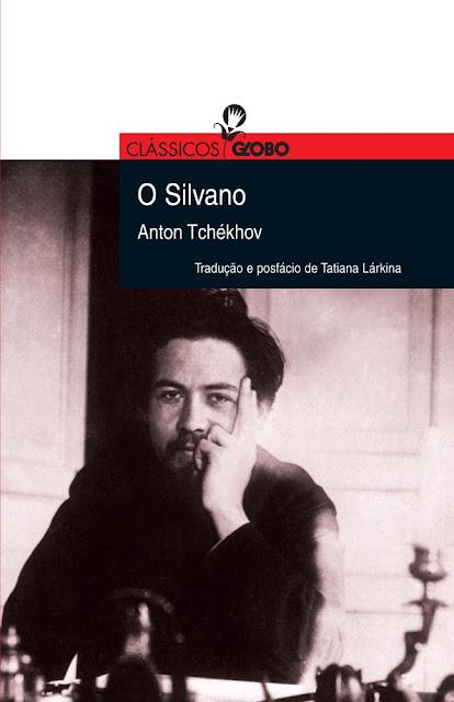 O Silvano - Anton Tchekhov