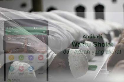 Aplikasi Android Terbaik Untuk Mengingatkan Jadwal Solat dan Arah Kiblat