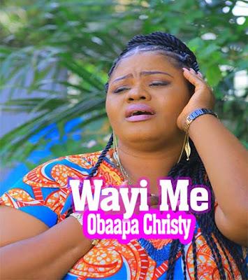 Obaapa Christy - Wayi Me (Worship)