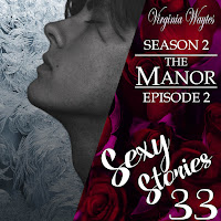 Sexy Stories 32 - The Manor s02e01 - Apologies : Fae trust & Dragon Fire
