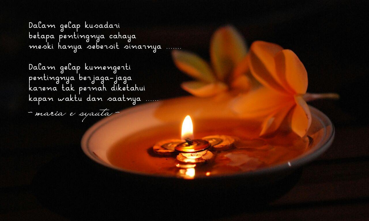 Bunga Kata Kita Cahaya Dalam Gelap
