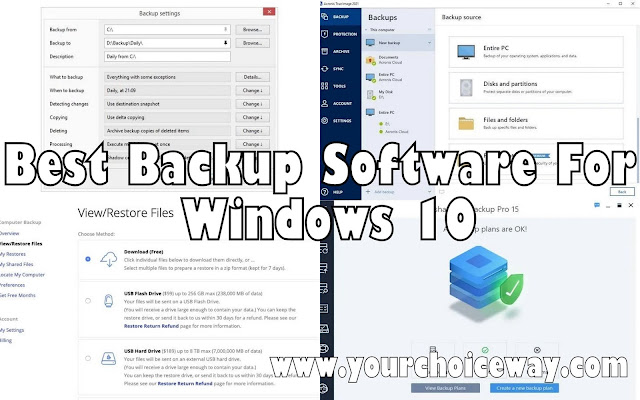 Best Backup Software For Windows 10 - Your Choice Way