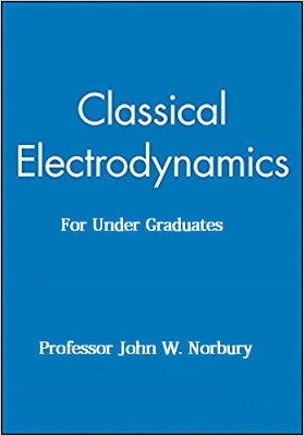 Classical Electrodynamics for Under Graduates