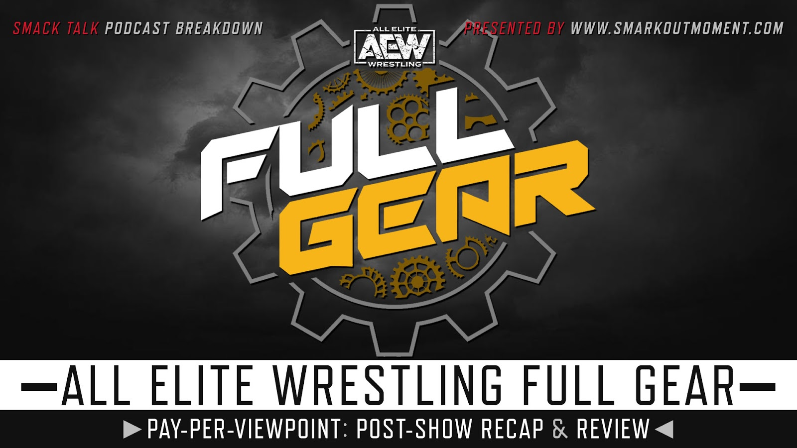 AEW Full Gear 2019 Recap and Review Podcast